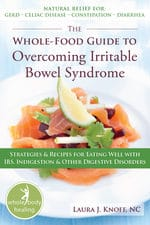 Cover of The Whole-Food Guide to Overcoming Irritable Bowel Syndrome by Laura J. Knoff 2