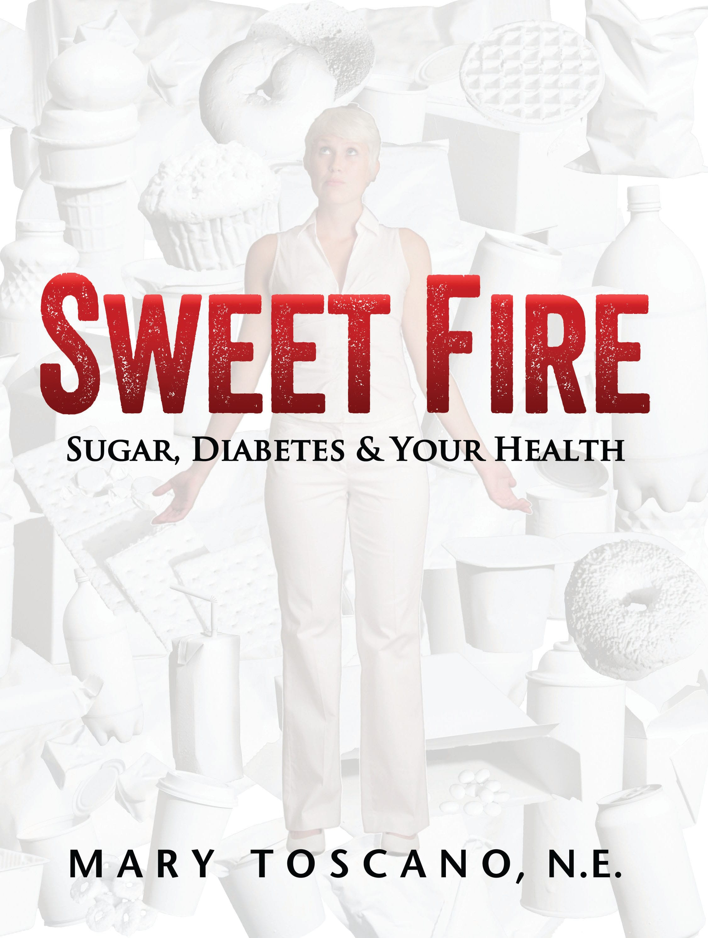 Cover of Sweet Fire book by Mary Toscano, N.E.