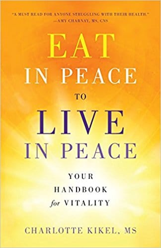 Cover of the Eat in Peace to Live in Peace book by Charlotte Kikel, MS